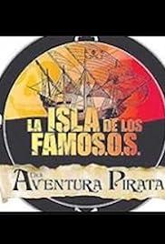 La isla de los famosos 2: Una aventura pirata - Colombia Poster