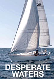 Desperate Waters Poster