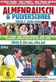 Almenrausch und Pulverschnee Poster