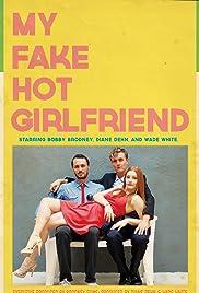 My Fake Hot Girlfriend Poster