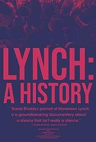 Lynch: A History (2019)