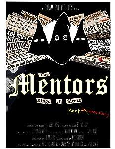 Watch online imdb movies The Mentors: Kings of Sleaze Rockumentary [1280x544]