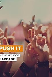 Garbage: Push It Poster