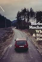 Barbora Mochowa: White & Black Holes