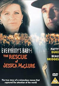 Primary photo for Everybody's Baby: The Rescue of Jessica McClure