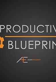Primary photo for Productivity Blueprint