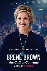 Brené Brown: The Call to Courageเบรเน บราวน์ : เสียงเพรียกแห่งความกล้า
