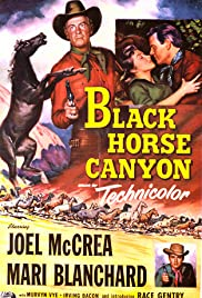 Black Horse Canyon(1954) Poster - Movie Forum, Cast, Reviews