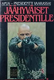 Jäähyväiset presidentille(1987) Poster - Movie Forum, Cast, Reviews