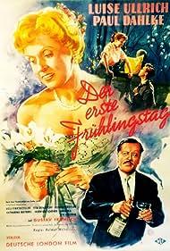 Paul Dahlke and Luise Ullrich in Der erste Frühlingstag (1956)