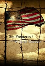 Sin Fronteras/Without Borders