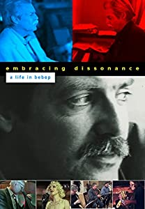 All the best movie hd download Embracing Dissonance: A Life in Bebop by none [x265]