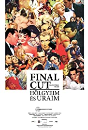 Download Final Cut: Hölgyeim és uraim (2012) Movie