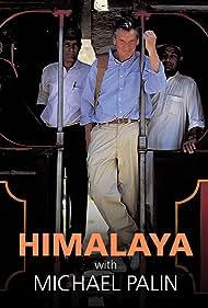 Himalaya with Michael Palin (2004) Poster - TV Show Forum, Cast, Reviews