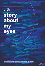 A Story About My Eyes