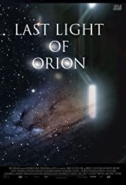 Last Light of Orion Poster