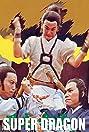 Super Dragon (1976) Poster