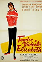 Tendre et violente Elisabeth