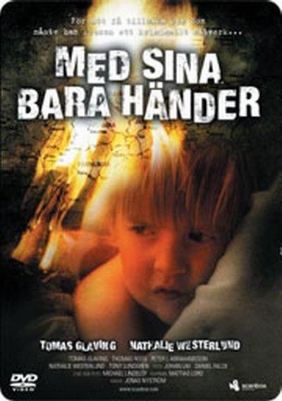 Med sina bara händer (2007)
