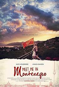 Alex Holdridge and Linnea Saasen in Meet Me in Montenegro (2014)