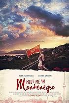 Meet Me in Montenegro (2014) Poster