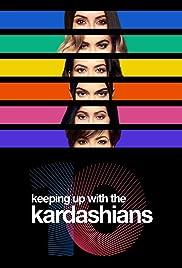 Keeping Up with the Kardashians (TV Series 2007– ) - IMDb