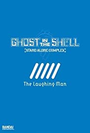 Ghost in the Shell: Stand Alone Complex - The Laughing Man (Video 2005) Kôkaku kidôtai: Stand alone complex - The laughing man 720p