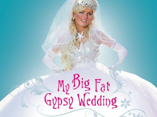 Big Fat Gypsy Weddings (2011)