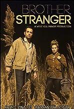 Brother, Stranger