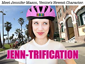 Jenn-Trification