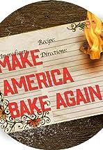 Make America Bake Again