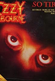Ozzy Osbourne: So Tired Poster