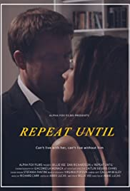 Repeat Until Poster