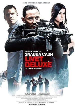 Snabba cash – Livet deluxe (2013)