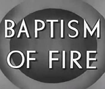 Mobile movie downloadable sites Baptism of Fire [Mkv]