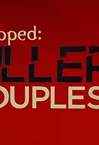 Primary photo for Snapped: Killer Couples