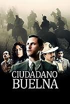 Ciudadano Buelna (2013) Poster