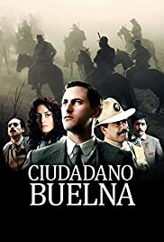 Ciudadano Buelna Poster