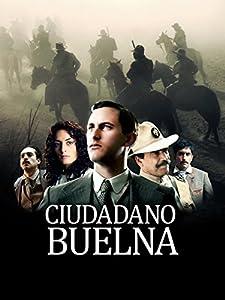 Best site for downloading latest movies Ciudadano Buelna [hd720p]