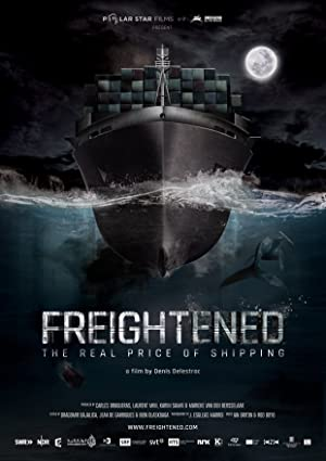 Where to stream Freightened: The Real Price of Shipping