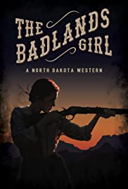 The Badlands Girl Poster