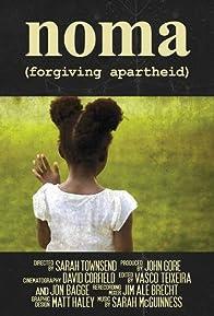 Primary photo for Noma: Forgiving Apartheid