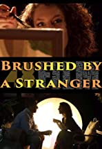 Brushed by a Stranger