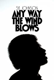 Syl Johnson: Any Way the Wind Blows Poster