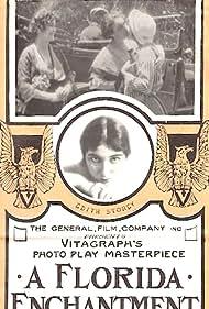 A Florida Enchantment (1916) Poster - Movie Forum, Cast, Reviews