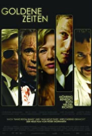Goldene Zeiten (2006) Poster - Movie Forum, Cast, Reviews