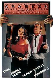 Arabesk(1988) Poster - Movie Forum, Cast, Reviews