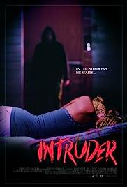 Intruder(2016) Poster - Movie Forum, Cast, Reviews