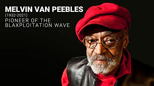 We honor the life and legacy of Melvin Van Peebles, trailblazing director, who helped champion a new wave of modern Black cinema.