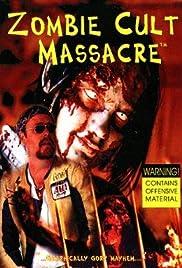 Zombie Cult Massacre Poster